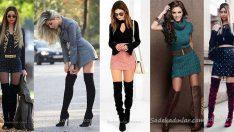 Diz Üstü Çizme İle Sokak Modası İçin Şık Çorap Çizme Kombinleri